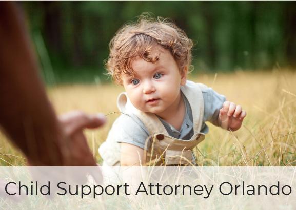 Child Support Attorney Orlando